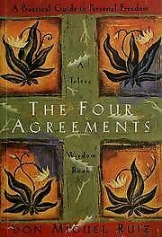 B000X67ZZE The Four Agreements - A Practical Guide To Personal Freedom - A Tolte