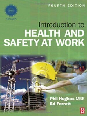 Introduction to Health and Safety at Work by Hughes, Phil Paperback Book The