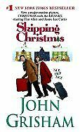 B001U8DSQO Skipping Christmas- Christmas With The Kranks by Grisham,John. [2004