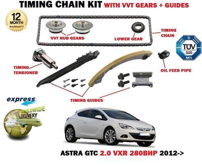 For Opel Vauxhall Astra Gtc 2.0 280Bhp 2012-> Timing Chain Kit + Vvt Gears