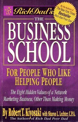 B0015STW7I The Business School, For People Who Like Helping People (Rich Dads-