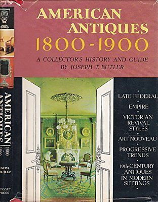 B00005VCY1 American Antiques, 1800-1900; A Collectors History and Guide