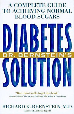 B00008RWBD Dr. Bernsteins Diabetes Solution: A Complete Guide to Achieving Nor