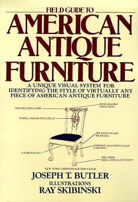 B0013TMMZI Field Guide to American Antique Furniture: A Unique Visual System fo