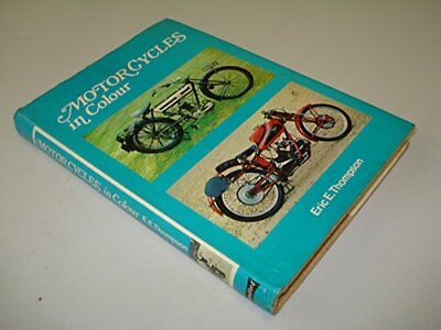 Motor Cycles (Colour) by Thompson, Eric E. Hardback Book The Cheap Fast Free