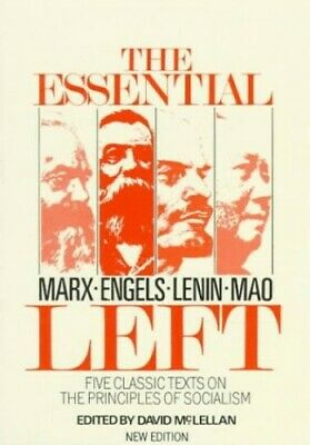 The Essential Left: Marx, Engels, Lenin, Mao: Five Classic Texts on... Paperback