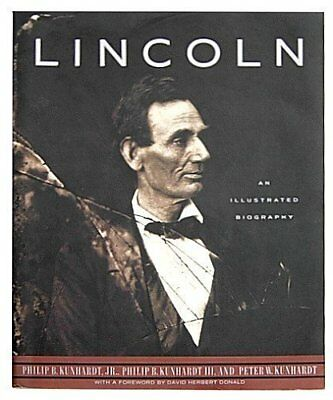 Lincoln: An Illustrated Biography by Kunhardt, Peter W. Book The Cheap Fast Free