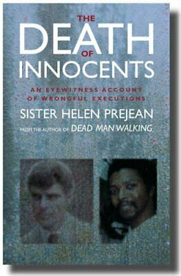 The Death of Innocents: An Eyewitness Account of ... by Prejean, Helen Paperback