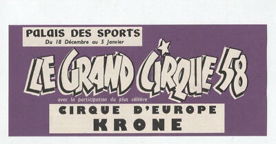 N°11035 / ticket reservation de place Le grand cirque 1958 KRONE