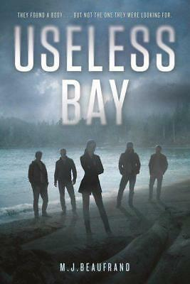 NEW Useless Bay By M. J. Beaufrand Hardcover Free Shipping
