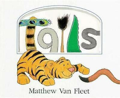 NEW Tails By Matthew Van Fleet Board Book Free Shipping