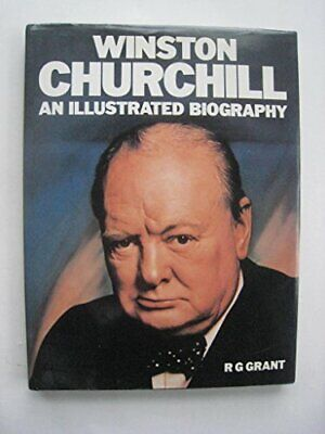 Winston Churchill: An Illustrated Biography by Grant, R. G. Book The Cheap Fast