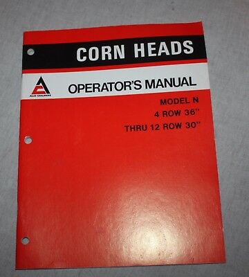 Allis Chalmers Operators Manual Combine Gleaner Corn Head Model N 4 thru 12 row