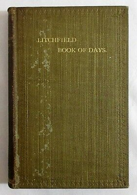 RARE Antique 1900 THE LITCHFIELD BOOK OF DAYS New England CONNECTICUT History CT