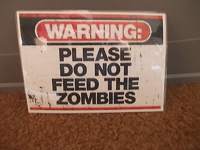 Funny A5 Laminated Warning Please Do Not Feed The Zombies  Sign