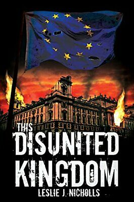 This Disunited Kingdom by Leslie J. Nicholls Book The Cheap Fast Free Post