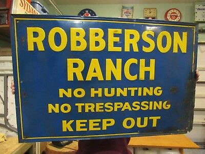 Vintage Original Robberson Ranch Embossed Tin Lithograph Sign 40 By 26 Look !