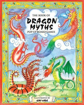 The Book of Dragon Myths: Pop-up Board Games (Pop Up ... by Tango Books Hardback