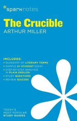 The Crucible SparkNotes Literature Guide by SparkNotes 9781411469501