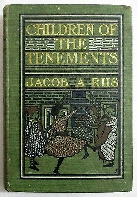 RARE Antique 1903 CHILDREN OF THE TENEMENTS Poverty JACOB RIIS 1st ED