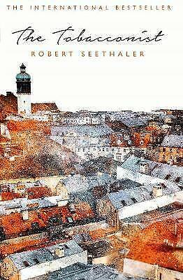 The Tobacconist by Robert Seethaler (Paperback, 2017)