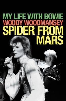 Spider from Mars: My Life with Bowie by Woody Woodmansey Bestseller Book