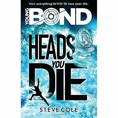 Young Bond: Heads You Die by Steve Cole (Paperback, 2016)
