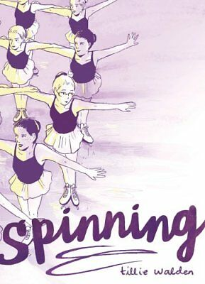Spinning by Tillie Walden 9781910593417 (Paperback, 2017)