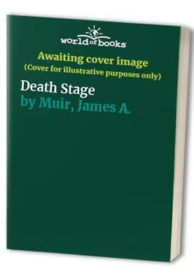 Death Stage by Muir, James A. Paperback Book The Cheap Fast Free Post