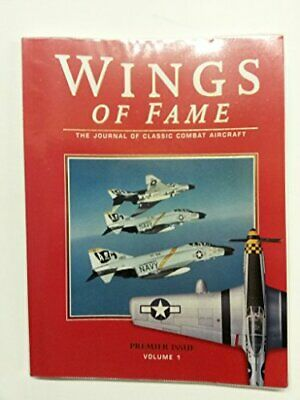 Wings of Fame, The Journal of Classic Combat Aircraft - Vol. 1: Journal of Class