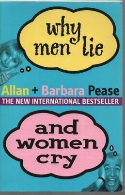 Why Men Lie and Women Cry by Pease, Barbara Paperback Book The Cheap Fast Free