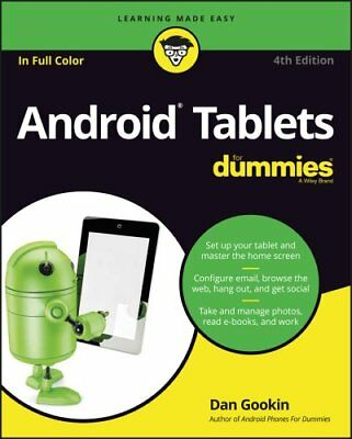 Android Tablets for Dummies, 4th Edition by Dan Gookin 9781119310730