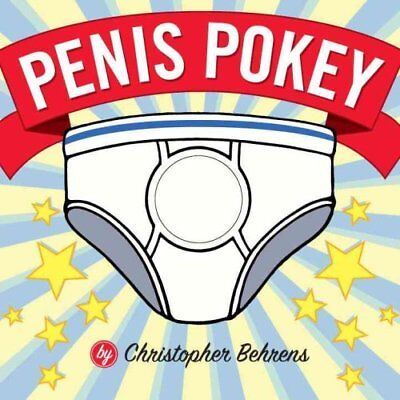 Penis Pokey by Christopher Behrens 9781594741487 (Paperback, 2006)
