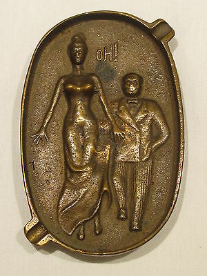 Vintage Art Deco Period Solid Brass Risqué OH! Ladies Behind ~ Erotic Ashtray