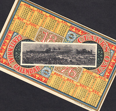 Centennial 1876 Clarks Sewing Thread Victorian Advertising Calendar Trade Card