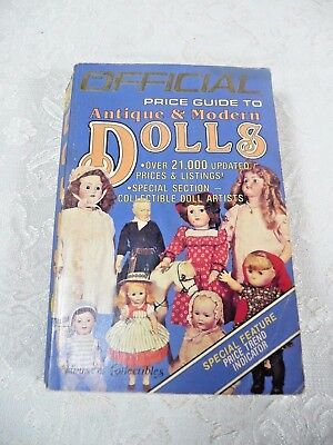 OFFICIAL PRICE GUIDE ANTIQUE & MODERN DOLLS by The House of Collectibles 1985