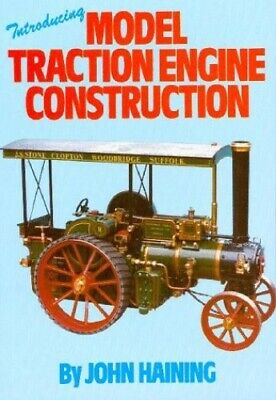 Introducing Model Traction Engine Construction by Haining, John Paperback Book
