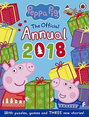 Peppa Pig: Official Annual 2018 by Peppa Pig Book The Cheap Fast Free Post