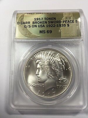 Daniel Carr's 1917 High Relief Broken Sword Peace Dollar ANACS MS69...Sold Out