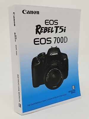 Canon Rebel T5i EOS 700D Instruction Owners Manual Book NEW