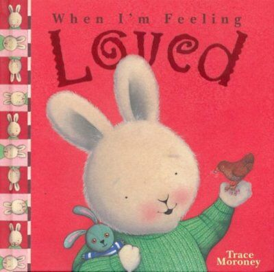 When I'm Feeling Loved by Moroney, Trace Hardback Book The Cheap Fast Free Post