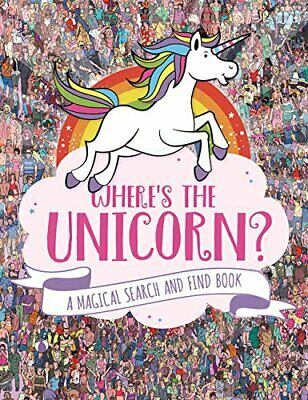 Where's the Unicorn?: A Magical Search-and-Find Book by Marx, Jonny Book The