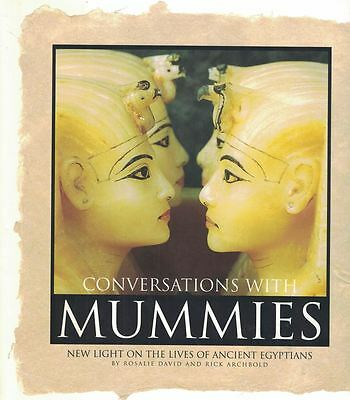 Conversations with Mummies: New Light on the Lives of the Ancient Egyptians 2000