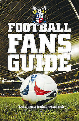 The Football Fans Guide by Mark Bisson (Paperback)
