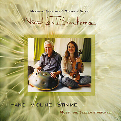 "Hang, Violine + Stimme ""Nada Brahma"" CD, neu, M.Sperling & S.Sylla; Handpan"