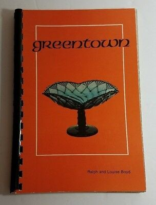 Greentown by Ralph & Louise Boyd - Collectible Guide to Greentown Glass