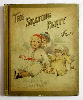 RARE Antique Victorian Children's Book THE SKATING PARTY C F Daley COLOR PLATES