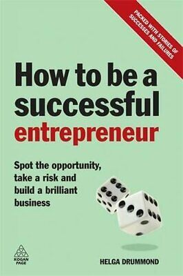 How to be a Successful Entrepreneur: Spot the Op... by Drummond, Helga Paperback