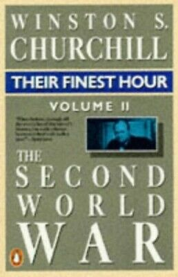The Second World War, Volume 2: Their Fines... by Churchill, Winston S Paperback