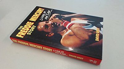 Living on the Edge: Freddy Mercury Story by Bret, David Hardback Book The Cheap